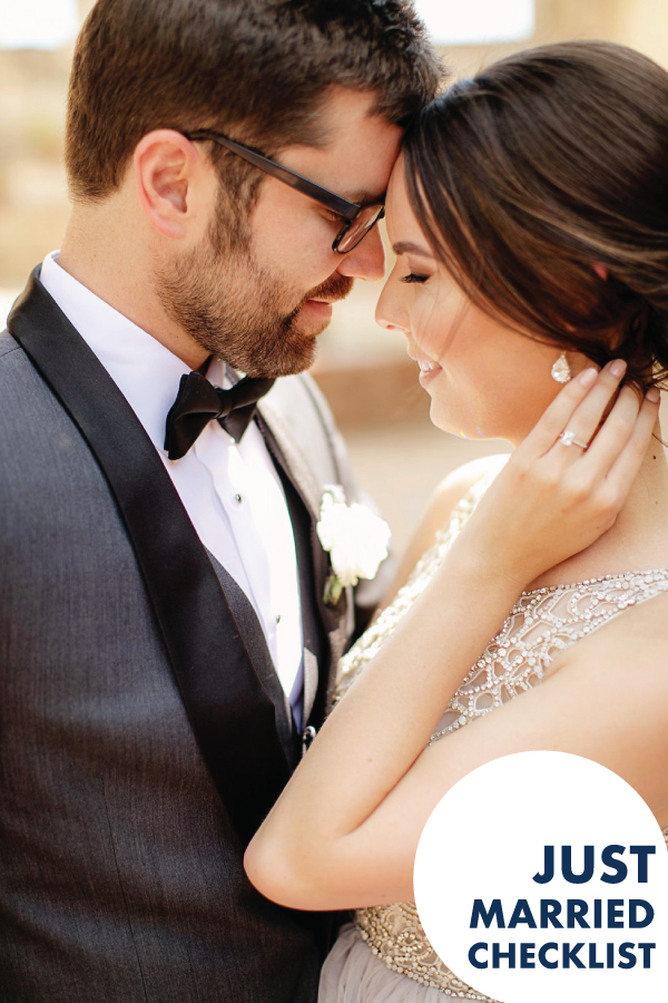 You're Married, Now What? Go through this checklist to make sure you've got it all taken care of!